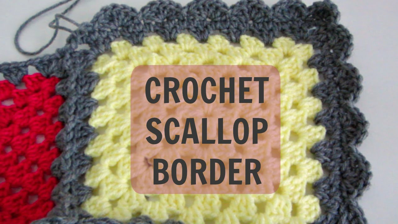 How To Crochet A Scallop Border Youtube