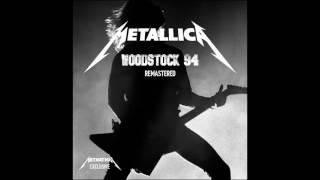 Metallica - Live At Woodstock 94' - Remastered HD Audio