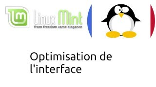 LPF - Linux Mint - Optimisation de l'interface