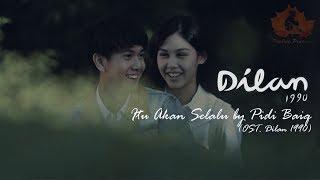 Gambar cover Itu Akan Selalu - OST. Dilan 1990  (Unofficial Lyric Video)