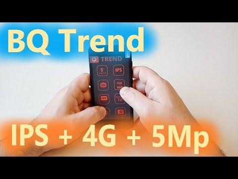 BQ-5009L Trend короткий обзор бюджетного телефона с Ips экраном и поддержкой 4g