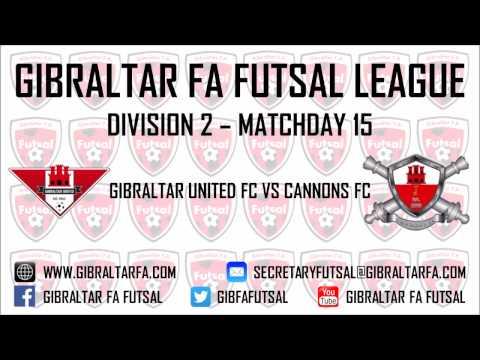 15/04/2017 Division 2 - Gibraltar United FC 6 vs 3 Cannons FC - Gibraltar FA Futsal League 2016/17
