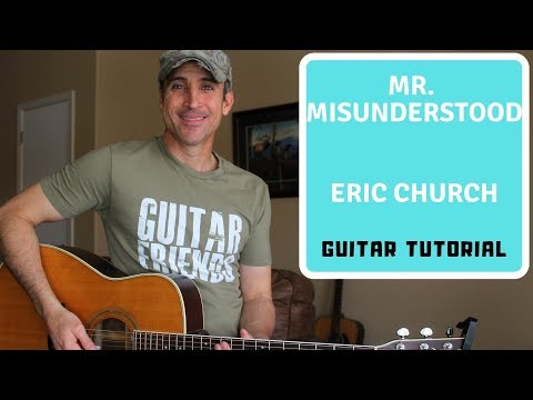 Mr. Misunderstood - Eric Church | Guitar Tutorial