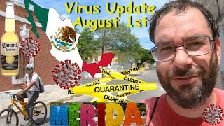 Covid-19 Update For Merida Mexico August 1st 2020 | How is Mexico Responding To Coronavirus?