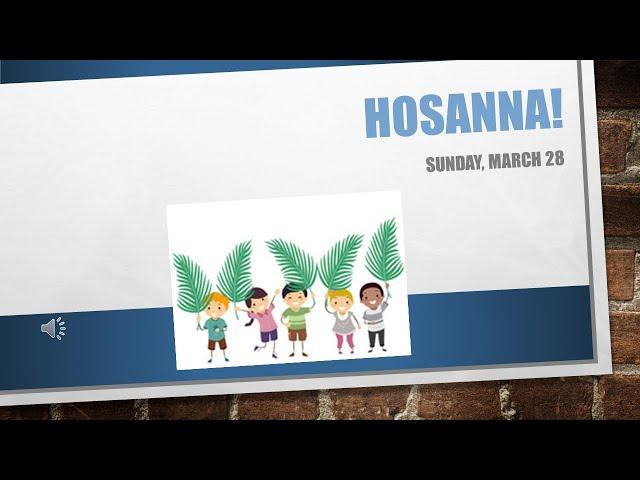 Hosanna March 28
