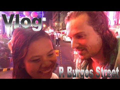 Vlog #11: P. Burgos Street - Philippines red light district vlogs (part 1)