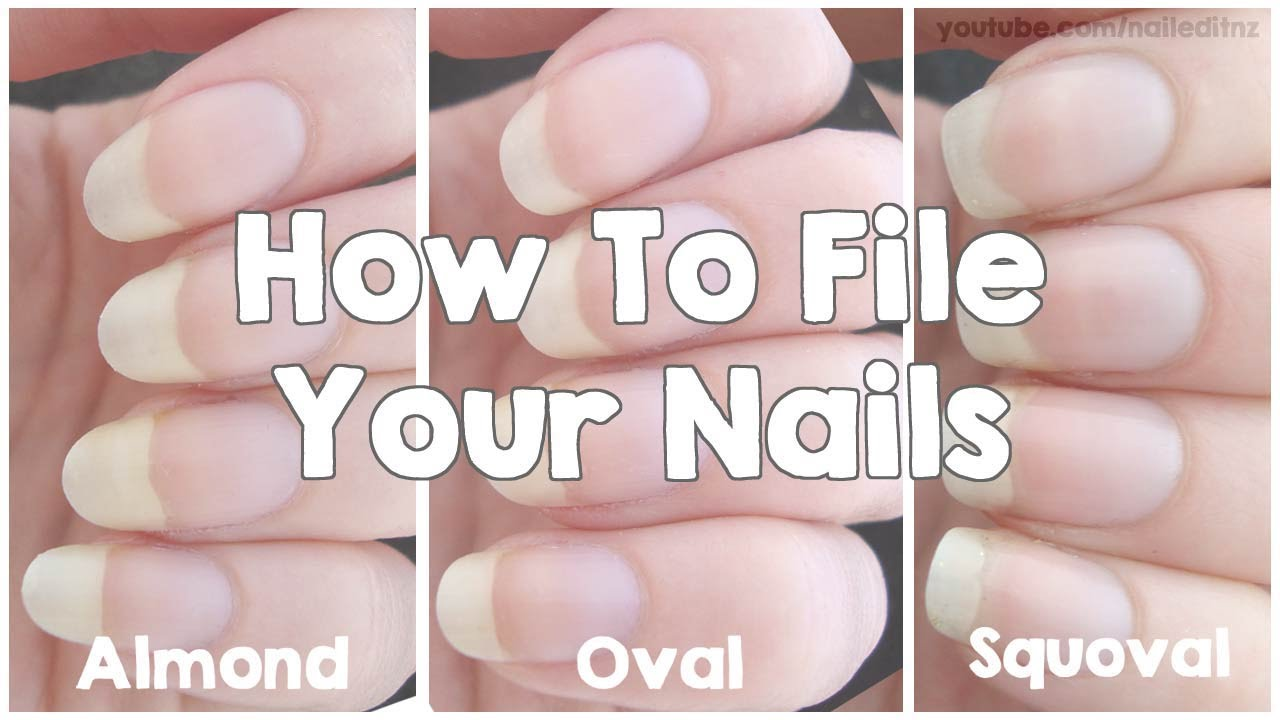 How To File Your Nails | Almond, Oval & Squoval - YouTube