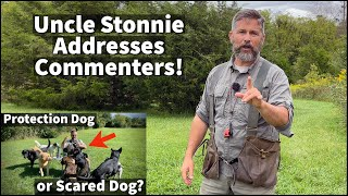 Protection Dog or Scared Dog 2 | Uncle Stonnie Goes On A Rant