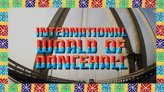 "MC Zulu & Su Real - ""I.W.O.D. (International World of Dancehall)"" [OFFICIAL VIDEO]"