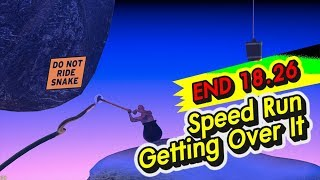 Getting Over It ►「Speed Run (END 18.26m)」