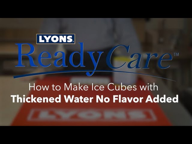 How to Make Ice Cubes with Thickened Water No Flavor Added