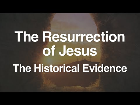the evidence that proves the resurrection of jesus christ Evidence for jesus - when it comes to archaeology, is there any evidence for   nothing short of christ's resurrection could have transformed these people – the .