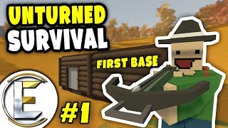 MY FIRST BASE | Unturned Survival Series #1 - Finding loot and salvaging items