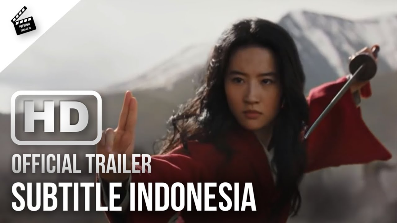 Download MULAN Official Trailer (2020) HD Subtitle Indonesia | Premium Trailer ID