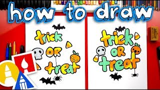 How To Draw Trick Or Treat