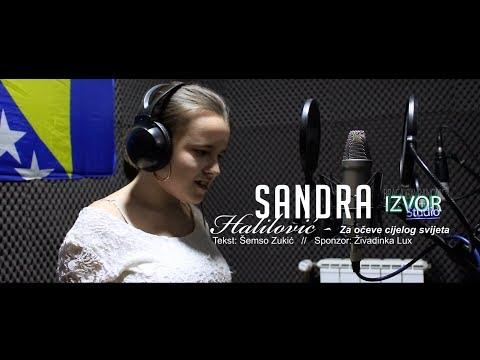 Sandra Halilović - Za Očeve Cijelog Svijeta (Official Video 2019)HD