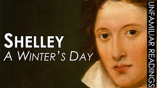 Percy Bysshe Shelley A WINTER'S DAY poem reading—ROMANTICISM POETRY READING—19th Century Literature