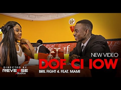 Bril Fight 4 Feat. Mami - Dof ci iow