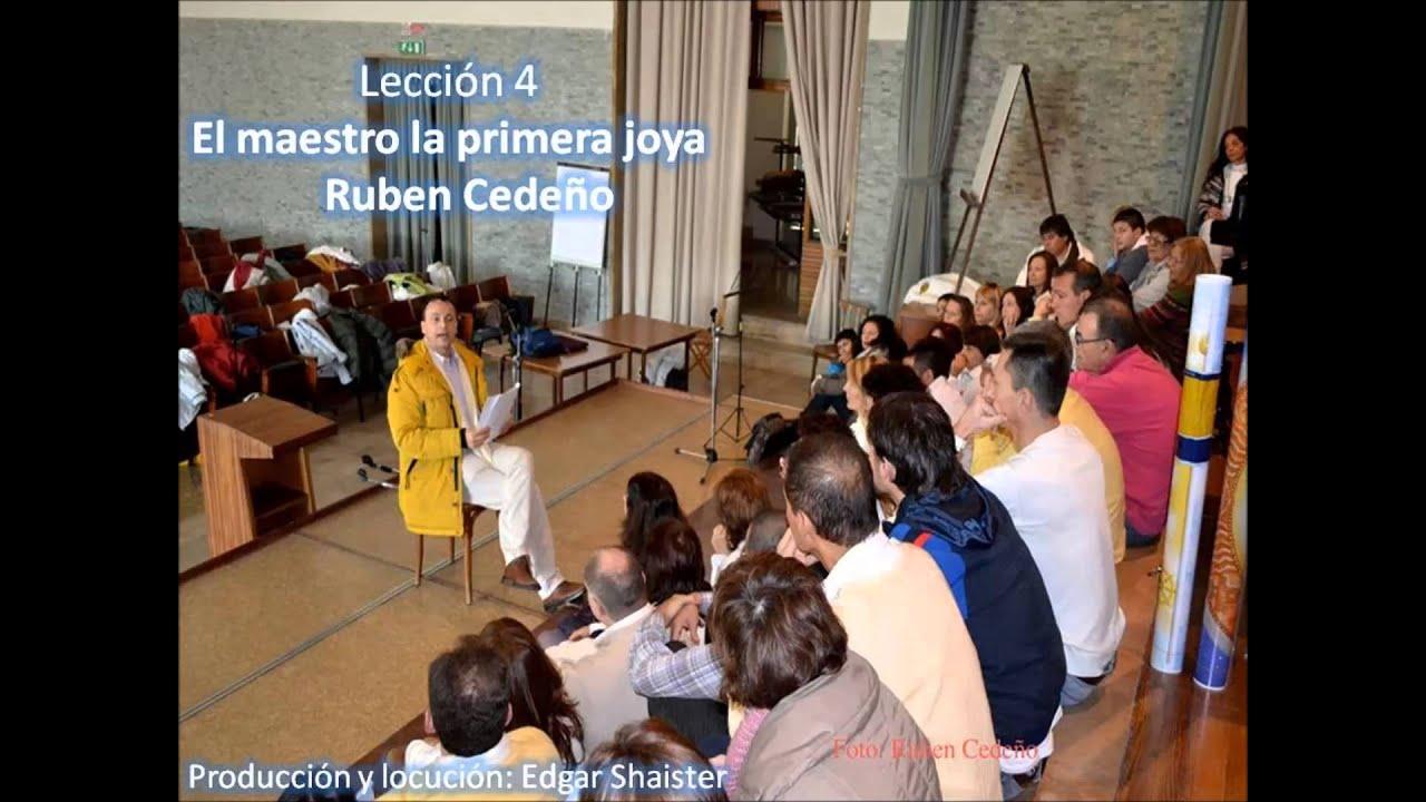 """LECCIÓN 4 en audio - """"El Maestro"""" , la primera joya . Ruben Cedeño"""