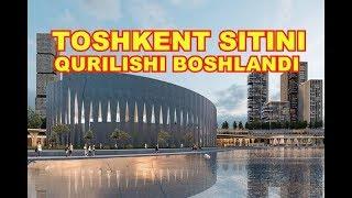 TOSHKENT SITINI QURISH ISHLARI BOSHLANDI
