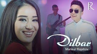 Mansur Rajabov - Dilbar | Мансур Ражабов - Дилбар