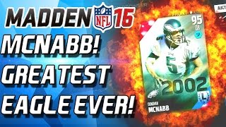 Madden 16 Ultimate Team - GREATEST EAGLE OF ALL TIME? MCNABB! - MUT 16