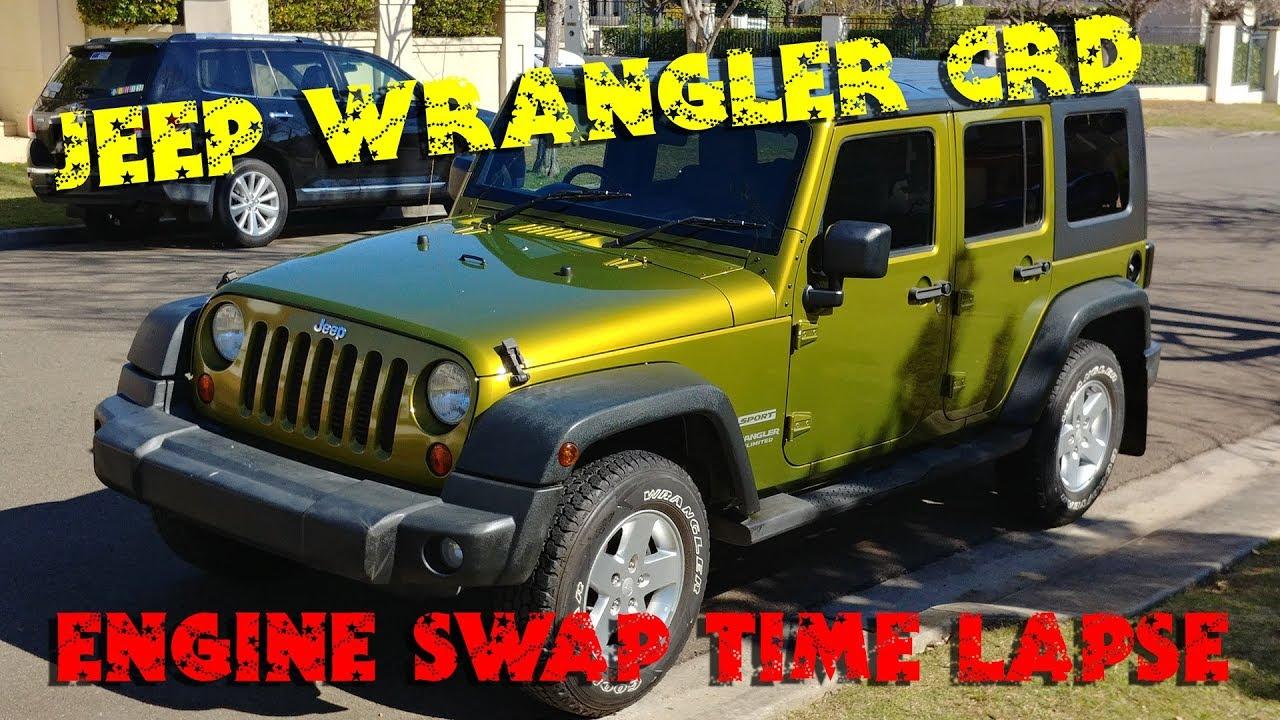 Jk Jeep Wrangler Crd Engine Swap Time Lapse Youtube