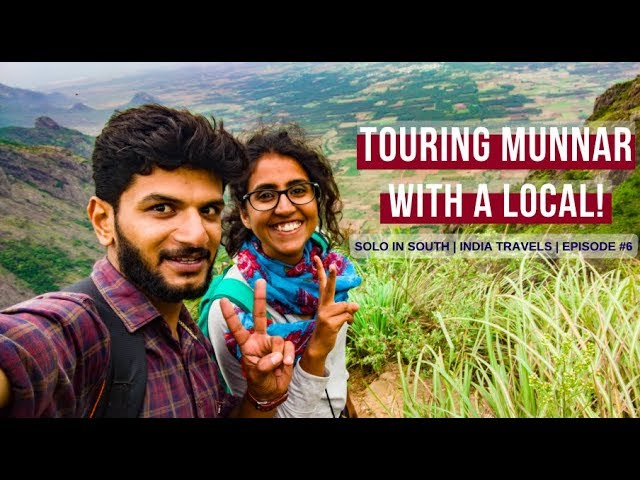 Munnar in 3 Days | Solo In South Episode #6 | India Travels