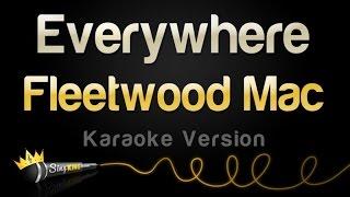 Fleetwood Mac - Everywhere (Karaoke Version)