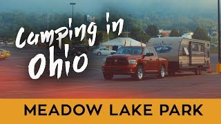 CAMPING IN OHIO - MEADOW LAKE PARK REVIEW