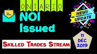 Ontario PNP | OINP Issued NOI | Skilled Trades Stream | December 11, 2019
