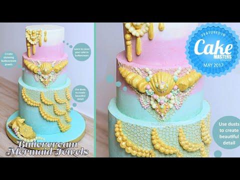 All Buttercream Mermaid Jewels Cake Decorating Tutorial - Cake Masters Magazine