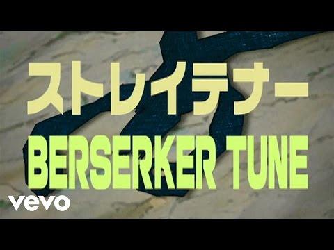 ストレイテナー - BERSERKER TUNE