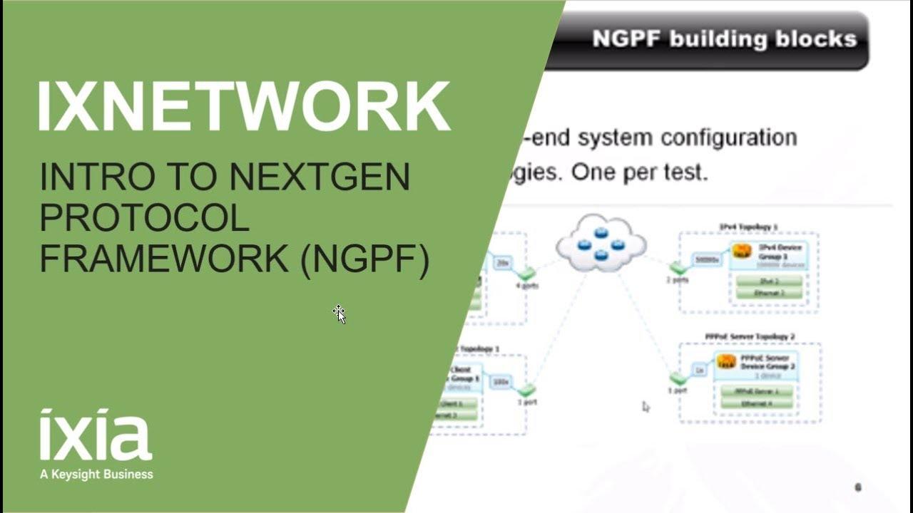 Introduction to IxNetwork NextGen Protocol Framework (NGPF)
