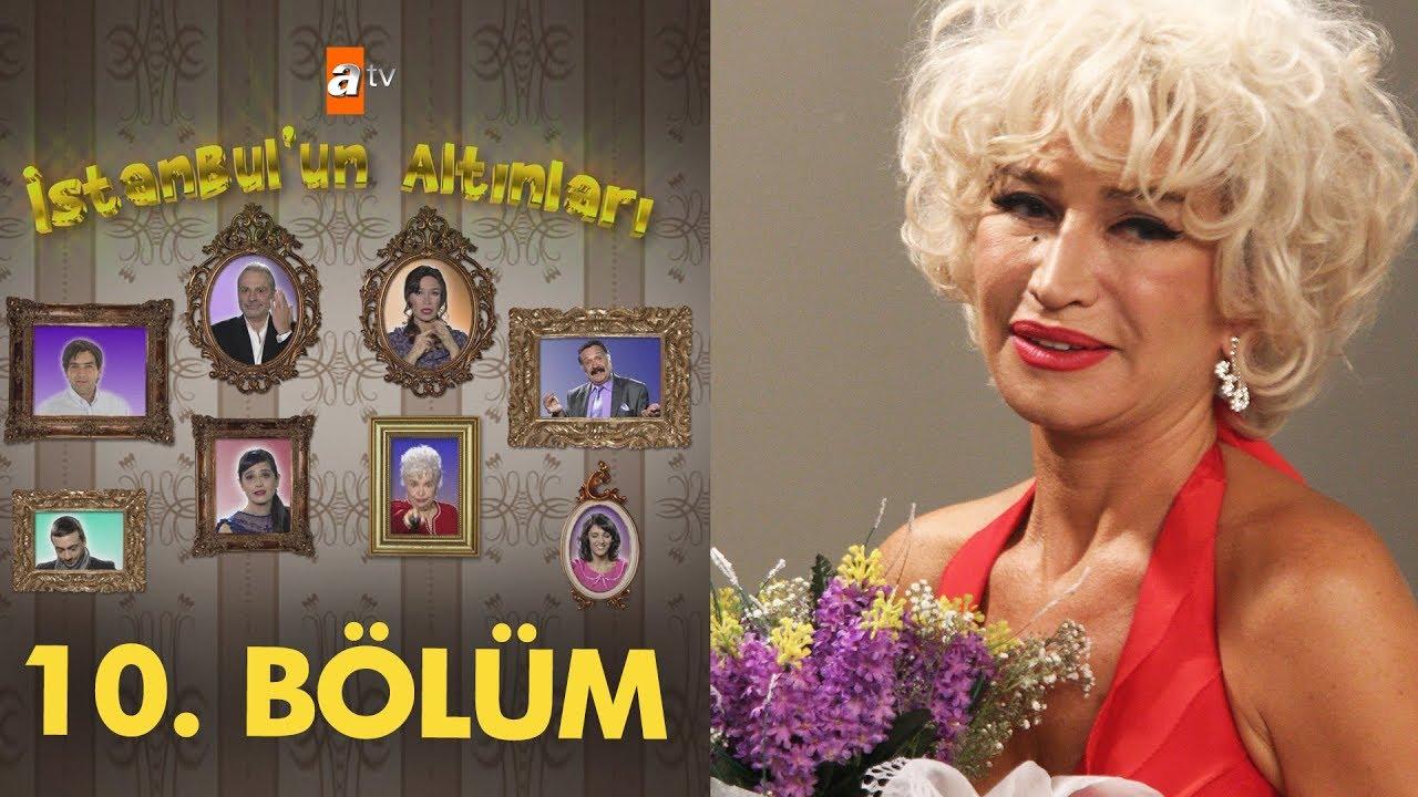 İstanbul'un Altınları 10. Bölüm