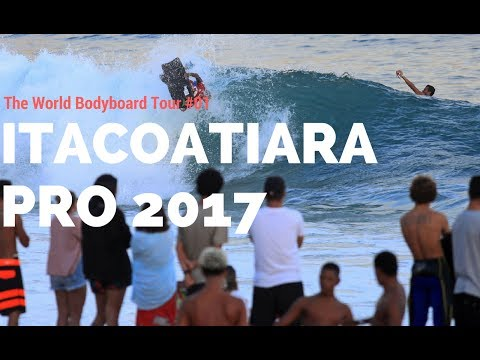 Itacoatiara PRO 2017 #01 - The World Bodyboard Tour