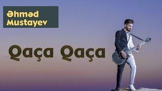 Ahmed Mustafayev - Qaca Qaca (Official Music Audio)