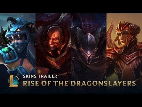 Rise of the Dragonslayers | Skins Trailer - League of Legends