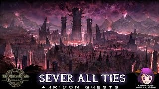 ★ Elder Scrolls Online ★ - L15 Sever All Ties