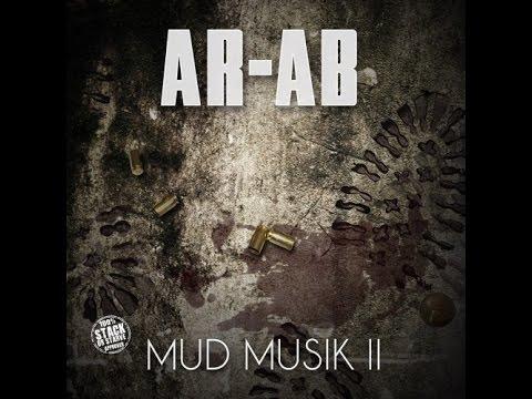 Ar-Ab - Mud Musik 2 (2015 New Full Mixtape) @AssaultRifleAb Ft. @Likmoss_obhgg,@obhdarkLo, @Newz_215