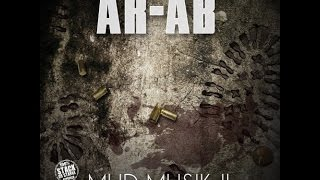 Ar-Ab - Mud Musik 2 (2015 New Full Mixtape) @AssaultRifleAb Ft. @Likmoss_obhgg,@obhdarkLo, @Newz_215