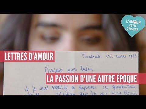 Lettres d'amour: la passion d'une autre époque