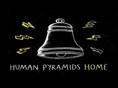 Human Pyramids - Home [Full Album]