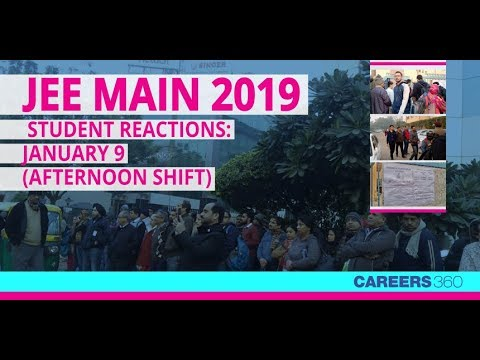 JEE Main 2019 Paper 1 Student Reactions January 9 Afternoon Shift