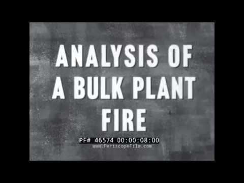 ANALYSIS OF KANSAS CITY PETROLEUM BULK PLANT FIRE 1959  46574