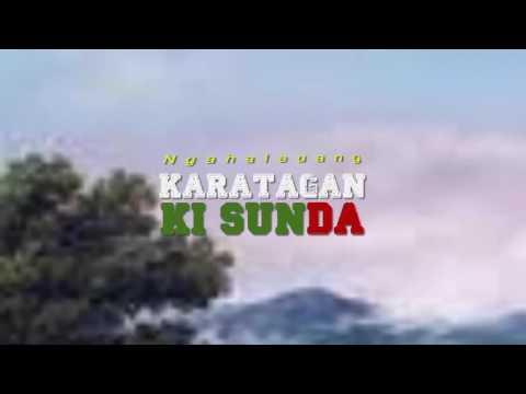 Karatagan Ki Sunda dengan Lirik