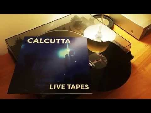 Calcutta: Live Tapes (Vinile)
