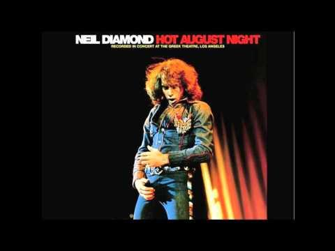 Prologue- Neil Diamond Hot August Night 1972