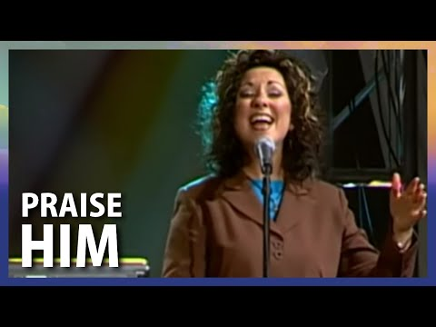 Praise Him - Terry MacAlmon