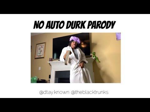 No Auto Durk Parody